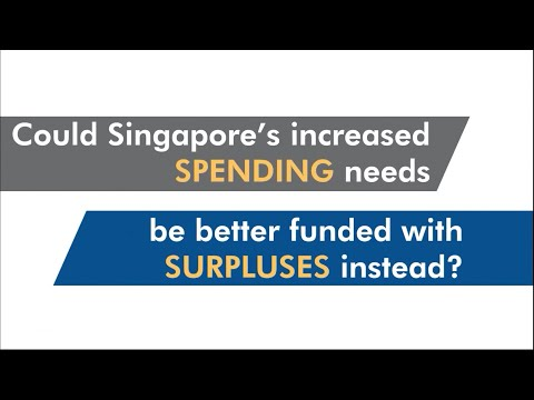 Could Singapore's increased spending needs to be better funded with surpluses instead?