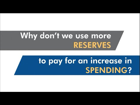Why don't we use more reserves to pay for an increase in spending?
