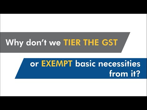Why don't we tier the GST or exempt basic necessities from it?