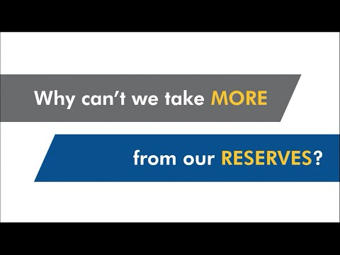 Why can't we take more from our reserves?