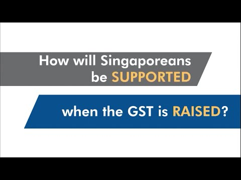 How will Singaporeans be supported when the GST is raised?