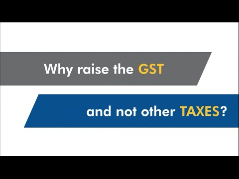 Why raise the GST and not other taxes?