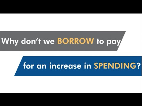 Why don't we borrow to pay for an increase in spending?